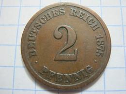 2 Pfennig 1875 (F) - [ 2] 1871-1918 : German Empire
