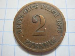 2 Pfennig 1875 (G) - [ 2] 1871-1918 : German Empire