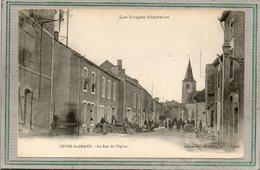 CPA - LIFFOL-le-GRAND (88) - Aspect De La Rue De L'Eglise Au Début Du Siècle - Liffol Le Grand