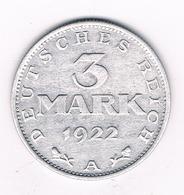 3 MARK 1922 A  /DUITSLAND /5463/ - 3 Mark & 3 Reichsmark
