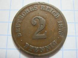 2 Pfennig 1876 (F) - [ 2] 1871-1918 : German Empire