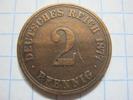 2 Pfennig 1877 (A) - [ 2] 1871-1918 : German Empire