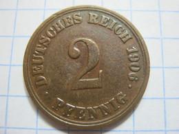2 Pfennig 1906 (A) - [ 2] 1871-1918 : German Empire