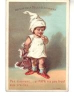 """""""La Belle Jardinière""""  Pas étonnant Si Papa N'a Pas Froid Aux Oreilles  !!!  -Exposition Internationale 1875. Chaises 5c - Other"""