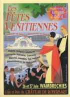 Les Fêtes Vénitiennes / Wambrechies /  2004 / Spectacle - Spettacolo