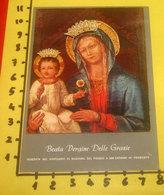 Beata Vergine Delle Grazie Venerata Santuario Madonna Del Poggio San Giovanni Persiceto SANTINO  Con Preghiera - Santini