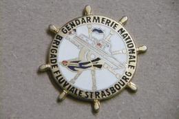 Pin's - GENDARMERIE NATIONALE Brigade Fluviale De STRASBOURG - Army