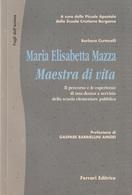 # Barbara Curtarelli - Maria Elisabetta Mazza Maestra Di Vita - 1998 - Religion