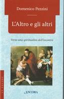 # Domenico Pezzini - L'Altro E Gli Altri - Verso Una Spiritualità Dell'incontro - 2008 - Religione