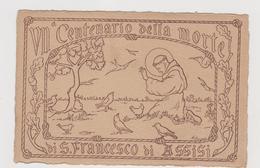 Settimo Centenario Francescano  1226-1926, Comitato Di Firenze  - F.p. -  Anni '1920 - Santos