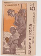 Pubblicitaria, Banco Di Roma Prestito Nazionale, Periodo I° Guerra Mondiale  Illustrata Craffonara  - F.p. -  Anni '1910 - Reclame