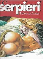 PAOLO ELEUTERI SERPIERIE - PARFUMS DE FEMMES - Erotic (Adult)