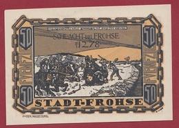 Allemagne 1 Notgeld 50 Pfenning Stadt Frohse ( RARE) Dans L'état Lot N °4331 - [ 3] 1918-1933 : République De Weimar
