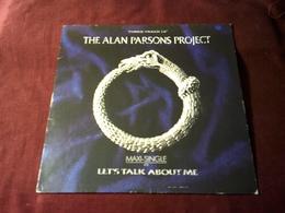 THE ALAN PARSONS PROJECT  °  LET'S TALK ABOUT ME - 45 Rpm - Maxi-Singles