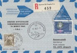 Schweiz: 1962: Einschreiben Zürich Nach Tel-Aviv - Suisse