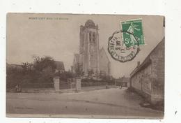 Cp ,60 , OISE , MONTIGNY ,l'église, Voyagée 1909 - France
