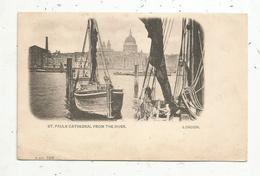 Cp , Angleterre , ST PAULS , ST PAUL'S CATHEDRAL From The River ,  LONDON,  Bateaux,  Dos Simple ,vierge - St. Paul's Cathedral