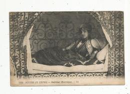 Cp , Algérie , Scénes Et Types ,intérieur MAURESQUE , écrite 1922 - Algérie