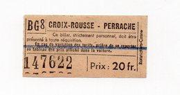 Croix-Rousse  - Perrache  (69 Rhône) Ticket De Tramway à 20fr (PPP19091A) - Tram
