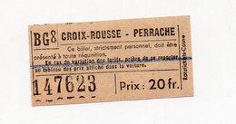 Croix-Rousse  - Perrache  (69 Rhône) Ticket De Tramway à 20fr (PPP19091B) - Tram