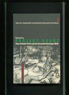 Projekt Quarz - Steyr-Daimler-Puch Und Das Konzentrationslager Melk. - Alte Bücher
