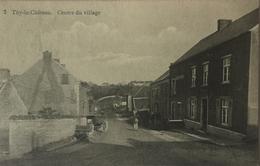 Thy Le Chateau (Walcourt) Centre Du Village (animee) Ca 1913 RARE - Walcourt