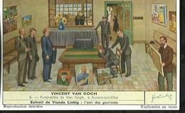 CHROMO LIEBIG . VINCENT VAN GOGH . FUNERAILLES DE VAN GOGH , A  AUVERS-SUR-OISE . - Liebig