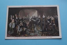 WILLEM De ZWIJGER Verkoopt Zijne Kostbaarheden ( A° 1568 > Gravure Huisarchief ) Anno 19?? ( Zie Foto ) NL ! - Familles Royales