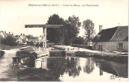 FR41 CHATRES SUR CHER - Canal Du Berry - Le Pont Levis - Animée - Belle - France