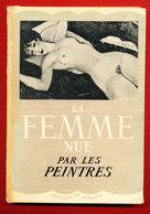 LIVRE LA FEMME NUE PAR LES PEINTRES Edit De Varennes 64 Pages * Format 20.5 Cm X 14 Cm - Livres, BD, Revues