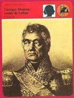 Georges Mouton, Comte De Lobau. Général  De L'Empire. Comte D'Empire. Maréchal Et Pair De France. Napoléon. Guerre. - History