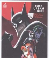 Guide Urban Kids Superman Batman Urban Comics 2018 - Libros, Revistas, Cómics