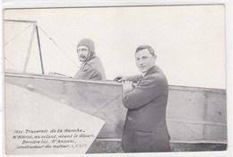 Traversée De La Manche - Mr Blério, Au Volant, Avant Le Départ - Derrière Lui, Mr Anzani Constructeur Du Moteur - Aviateurs
