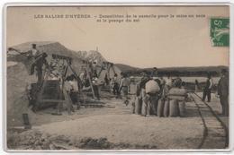 CPA 83 : LES SALINS D'HYERES - Démolition De La Camelle - Ed. Chapeau - Pesage Du Sel - Hyeres