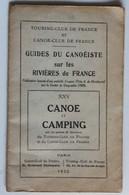 Livre 1930 Guides Du Canoëiste Rivières De France XXV Canoé Et Campng - Livres, BD, Revues