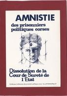 CORSE CORSICA AFFISU  OU AFFICHE POLITIQUE AMNISTIE DES PRISONNIERS POLITIQUES CORSES - Francia