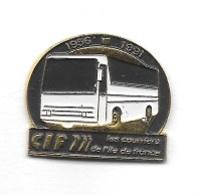 Pin's  Tranports  BUS, C I F  LES  COURRIERS  DE  L' ILE  DE  FRANCE  1956 - 1991  Voir  Description - Transportation