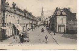 59 CAMBRAI Rue De Cantimpré - Cambrai