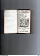 Sam - FLOSCULOUM HISTORICORUM Pars Altera DECERPTA EX REBUS - LYON 1651 Reliure Parcheminée Du Temps (12,5x7 Cm- Rare - Libros, Revistas, Cómics