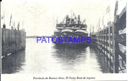 116048 ARGENTINA BUENOS AIRES EL FERRO BOAT DE REGRESO POSTAL POSTCARD - Argentine