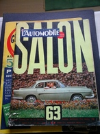 L' Automobile Pour Tous Salon 1963 Caravelle Et Divers De 180 Pages - Auto