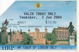 Grossbritannien London 2004 Eintrittskarte Tower Of London Erwachsener - Eintrittskarten
