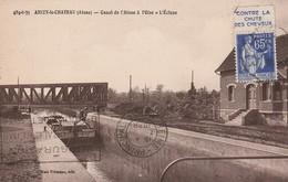 CPA:ANIZY LE CHATEAU (02) PÉNICHE ÉCLUSE CANAL DE L'AISNE À L'OISE..ÉCRITE (TIMBRE SUR RECTO CONTRE LA CHUTE DES CHEVEUX - Frankrijk