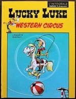 BD LUCKY LUKE - 36 - Western Circus - Rééd. 2013 Télé 7 Jours - Lucky Luke