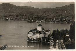 Genève -   Château  De  Chillon Et  Vue  Sur  Montreux. - GE Genève