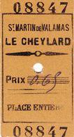 Ticket De Train - St Martin De Valamas - Le Cheylard - Bahn