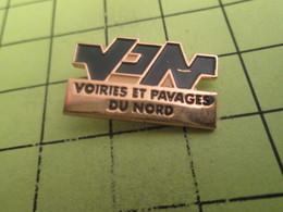 1215c Pin's Pins / Beau Et Rare : THEME : MARQUES / VPN VOIRIES ET PAVAGES DU NORD - Marcas Registradas