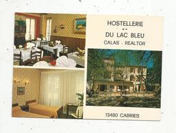 Carte De Visite ,  Hostellerie Du LAC BLEU , Calas - Realtor ,  13 ,  CABRIES , 2 Scans - Tarjetas De Visita