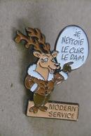 """Pin's - MODERN' SERVICE """"Je Nettoie Le Cuir Et Le Daim"""" Cerf Chevreuil Daim - Marcas Registradas"""