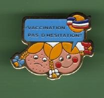 VACCINATION PAS D'HESITATION !! *** 1031 - Medical
